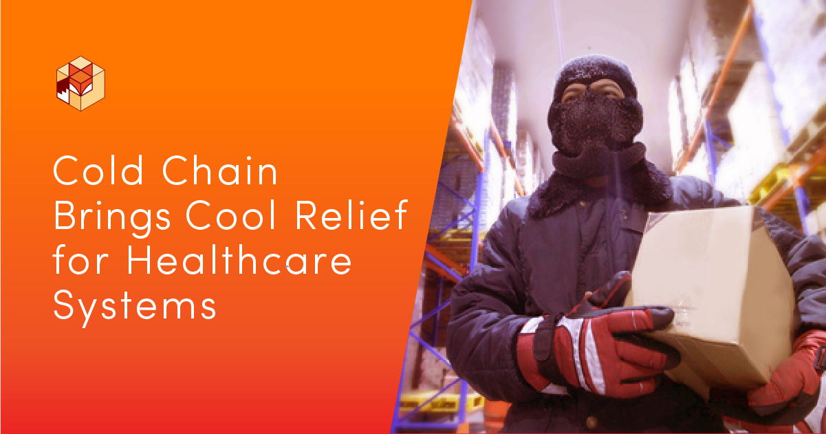 Cold Chain Brings Cool Relief For Healthcare Systems